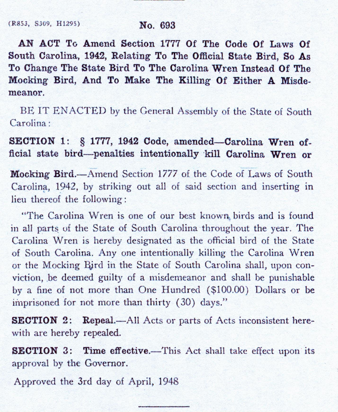 this act repealed an earlier act designating the mockingbird as the state bird the carolina wren is found in all areas of south carolina